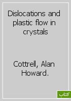 Dislocations and plastic flow in crystals